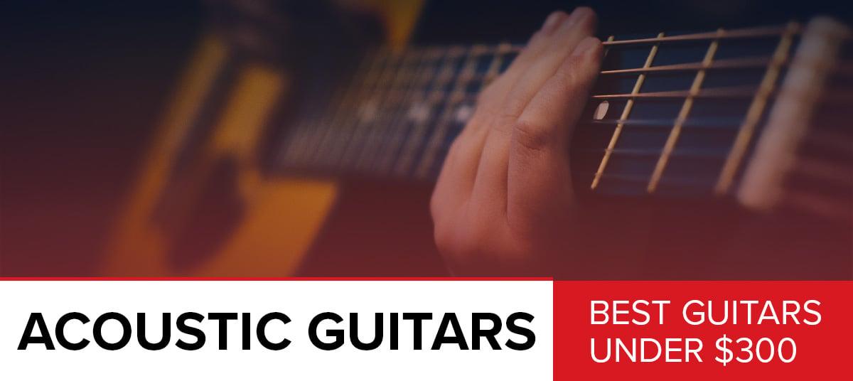 Best-Acoustic-Guitar-Under-$300