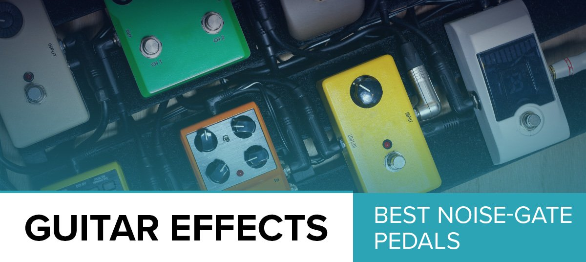 The-Best-Noise-Gate-Pedals-600x268